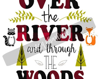 Over the River and Through the Woods Print