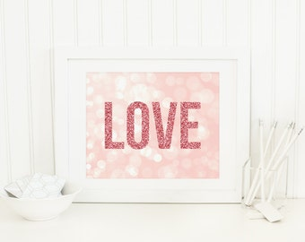 Love Printable Love Wall Art Love Wall Decor Love Wall Sign Pink Nursery Wall Art Girl Nursery Decor Quote Prints Word Art Word Signs Bokeh