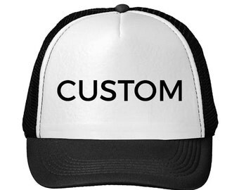 CUSTOM TRUCKER HATS Single Colors l Additional Colors Price May Vary