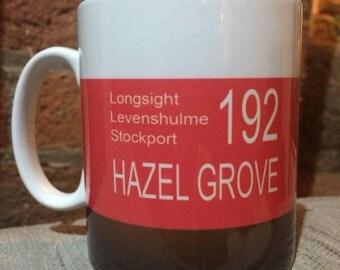 Hazel Grove - Manchester - 192 Bus Mug - Retro - Travel - Longsight Levenshulme Stockport