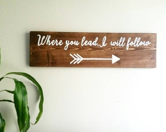 """Shop """"where you lead i will follow"""" in Home & Living"""