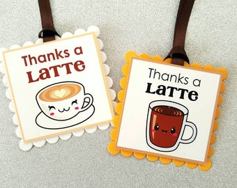 Thanks a latte tags / thanks a latte gift tags / thank you teacher tags / thank you tags / coffee tags / appreciation tags / thank you tags