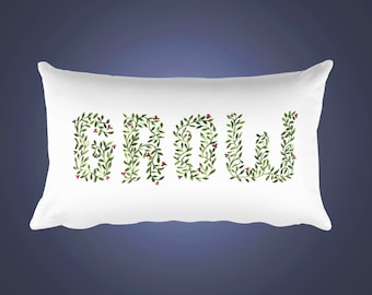 Grow Hand Lettered decorative rectangle pillow