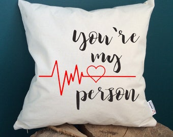 You're my person gifts Grey's Anatomy gift pillow My person Pillow with sayings Quote pillow Friends gift Home decor Best friends gifts