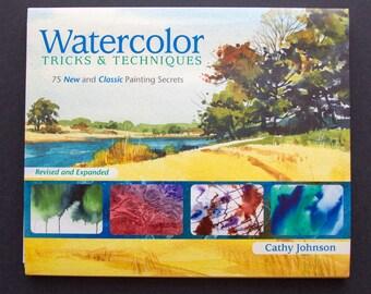 Watercolor Tricks & Techniques: 75 New and Classic Painting Secrets, art book, technique book, watercolor painting
