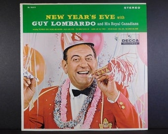 New Year's Eve with Guy Lombardo & His Royal Canadians Vinyl Album / Decca Records DL 74177 / The Band Played On / Auld Lang Syne / Party