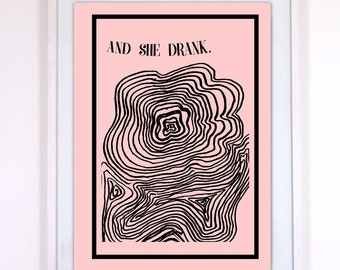 Bold Poster / Wall Design / Modern Feminism / AND SHE DRANK