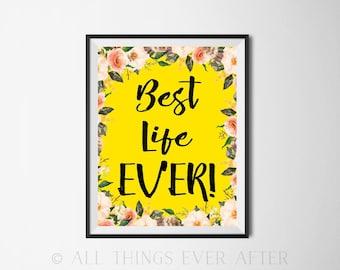 BEST Life Ever | JW | Print | Digital Print | Jehovah | SKE Graduation | Gift | Present | Pioneer | Baptism | Jw org | instant download