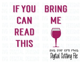 If you can read this Bring Me Wine Svg Design Sock Svg Cut files for Silhouette & Cricut Svg Dxf Eps Png SVG Digital Designs