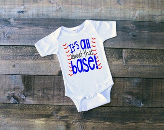 It's All About That Base Onesie or Toddler Shirt