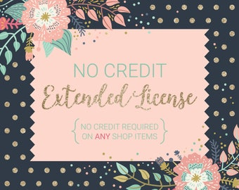 No Credit Extended License / No Credit Required for ALL Shop Items, Digital Stamp Set or Clip Art Sets