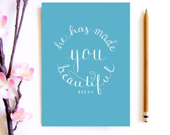He Has Made You Beautiful - Inspirational Scripture Card - JW Baptism Gift - Hand Lettered Encouragement Card - Bible Verse Calligraphy