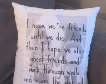 adult humor - friendship gift - ghost pillow - long distance friendship - friend quotes - friend gifts - throw pillows,ghost,white decor,