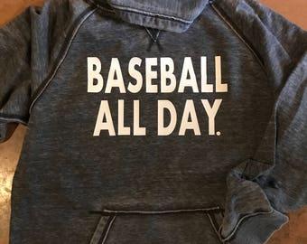 Baseball All Day Hoodie