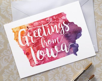 Iowa Watercolor Map Greeting Card, Greetings from Iowa Hand Lettered Text, Gift or Postcard, Giclée Print, Map Art, Choose From 5 Colors