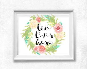 Love Lives Here Printable Art, Watercolor Floral Wreath, Family Wall Art, Nursery Decor, Pink Green Aqua Yellow