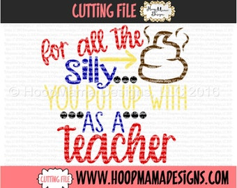 For All The Silly Crap You Put Up With As A Teacher - TOILET PAPER SVG dxf eps and png Files for Cutting Machines Cameo or Cricut