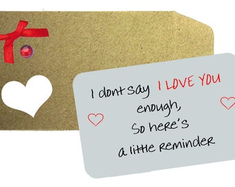 I Don't Say I Love you enough Wallet Note - I love you Printed Aluminium Note,  Love Note, Wallet Note, Wife, Husband, Anniversary Gift