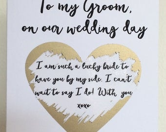 To my Groom, on our wedding day