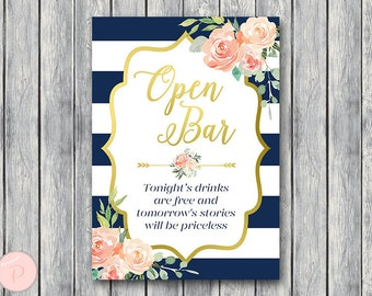 Navy & Gold Open bar sign, Wedding Open bar Sign, Drinks are free, tomorrow's stories will be priceless, Wedding decoration sign TH74