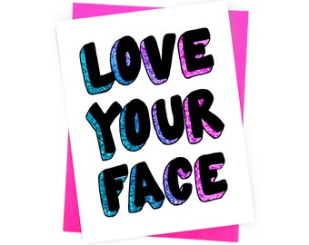 Card // Love Your Face