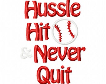 Hussle hit never quit baseball embroidery design, baseball embroidery design