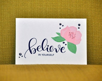 Believe in Yourself Encouragement Card