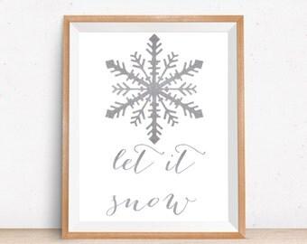 Let It Snow Winter Home Decor Print, Silver Snowflake Digital Print, Winter Printable Art, Winter Home Decor, Winter Wall Decor Printable