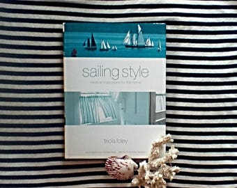 Sailing Style Decorating/ Coffee Table Book