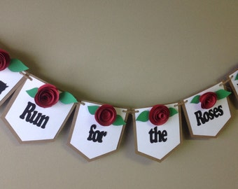 Kentucky Derby Banner, Ready to ship,  Run for the Roses. Kentucky  Derby decorations.