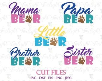 Papa Bear Cut Files, Mama Bear Cut Files, Papa Bear SVG, Mama Bear SVG, Brother Bear Svg Cut Files, Sister Bear Svg, Little Bear SVG  0070
