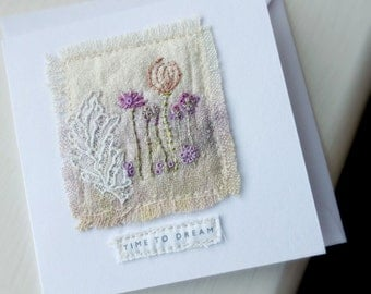 time to dream card, mini textile card, embroidered card, flowers and lace, stitched card, lace and stitch card, textile art card
