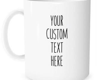 Customize your own mug!