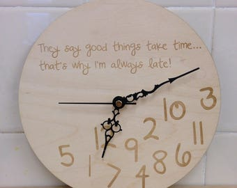 Personalised always late clock. Birthday gift, office present, funny