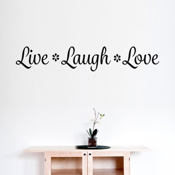 Live Laugh Love Vinyl Wall Decal Quote