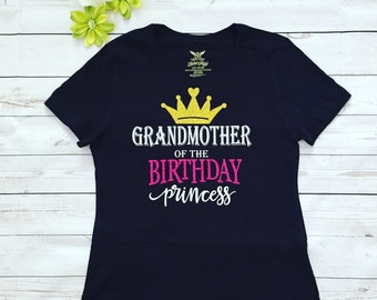 Grandmother of the Birthday Princess, Grandmoter aslo available any family member,Custom made Gramdmother T-shirt