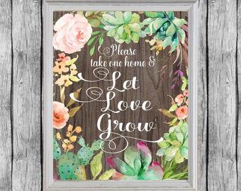 Let Love Grow Succulent Favor Sign. 8x10, Digital File, Instant Download. Bridal Shower Succulent Favors. Wedding Succulent Favors.