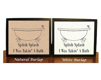 Splish Splash I was Takin' a Bath   Bathtub Decor   Funny Bathroom Humor   Funny Bathroom Decor   Funny Bathroom Print   Rustic Bathroom