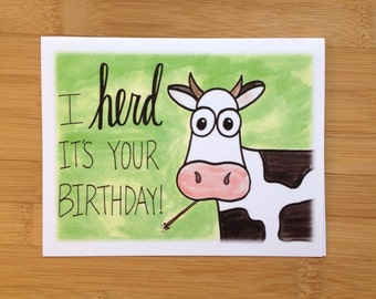 Birthday Card- I Herd It's Your Birthday- Cow Birthday Card