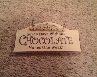 Darling hanging chocolate sign avgiftvfircany chocolate lover