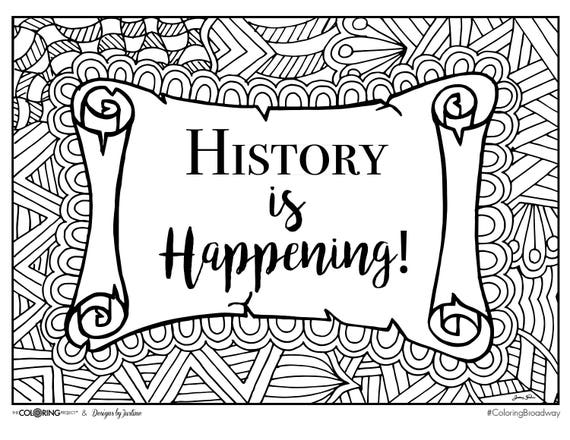 Coloring broadway hamilton history is happening note for Hamilton coloring pages