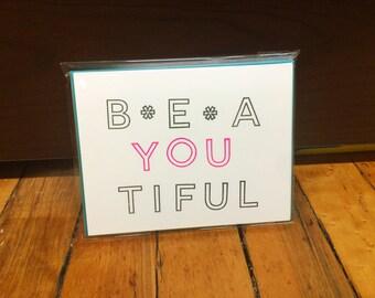 BEA-YOU-TIFUL