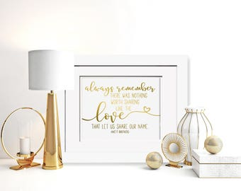 There Was Nothing Worth Sharing Like The Love That Let Us Share Our Name|Always Remember Lyric|Avett Brothers Song|Anniversary Gift For Wife