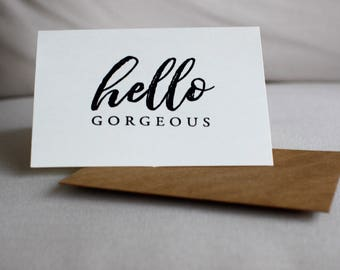 Handmade Hello Gorgeous Stamped Greeting Card