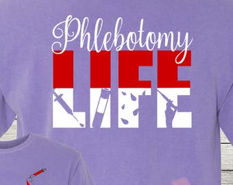 Monogrammed Phlebotomist Life Shirt Customized Personalized Laboratory Student