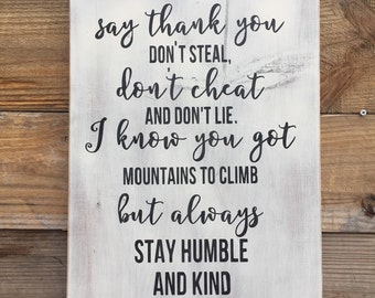 Hold the Door,Tim McGraw,Humble and Kind sign.Wood sign saying,Wood wall art,Family saying on wood,gallery wall art,please and thank you