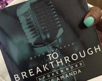 Spoken Word/Poetry CD: Been Through to Breakthrough