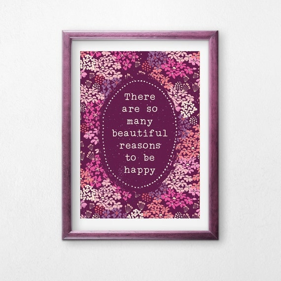 Printable Art, There Are So Many Beautiful Reasons to Be Happy, Inspirational Quote, Motivational Art, Digital Download Print, Printables