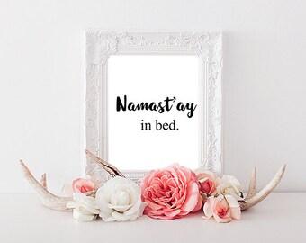 Namast'ay in Bed A4 Print