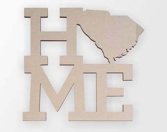 Wooden Sign Home South Carolina - Wall hanging, Cutout, Wall Decor, Home Decor, Unfinished and Available from 4 to 42 Inches